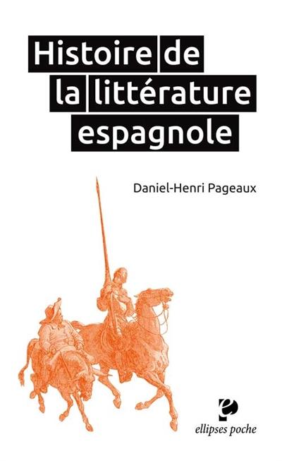 HISTOIRE DE LA LITTERATURE ESPAGNOLE