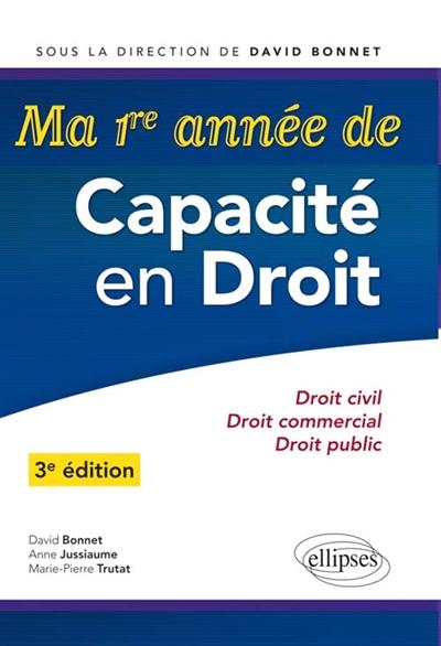 MA 1RE ANNEE DE CAPACITE EN DROIT -  3E EDITION