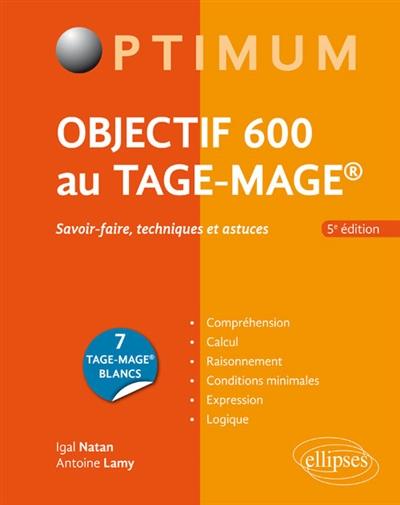 Lamy Antoine - OBJECTIF 600 AU TAGE-MAGE  5E EDITION