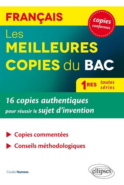 Nuttens Coralie - Les meilleures copies du bac, français, 1res toutes séries