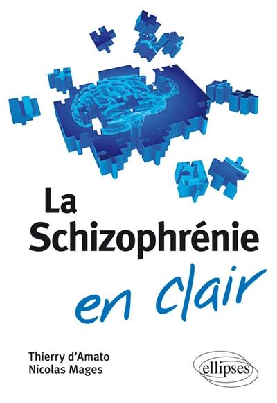 LA SCHIZOPHRENIE - Librairie Martelle