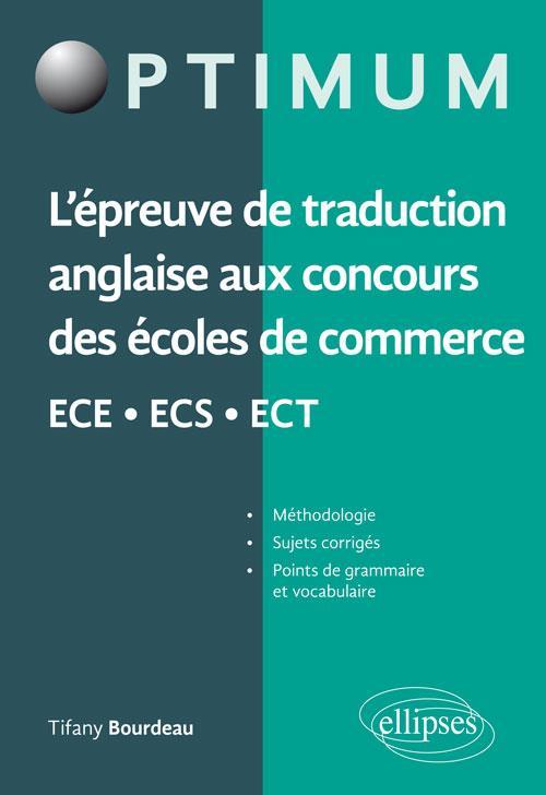 L'EPREUVE DE TRADUCTION ANGLAISE AUX CONCOURS DES ECOLES DE COMMERCE ECE ECS ECT