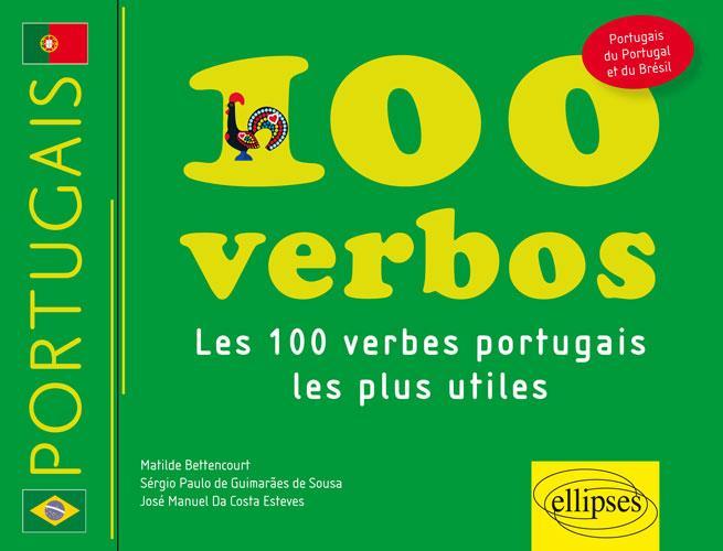 PORTUGAIS  -  100 VERBOS  -  LES CENT VERBES PORTUGAIS LES PLUS UTILES