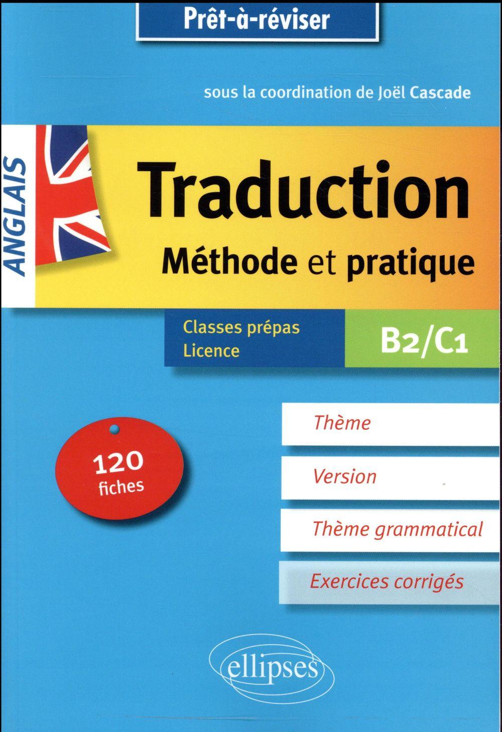 Anglais, traduction, méthode et pratique