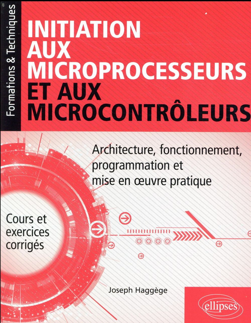 INITIATION AUX MICROPROCESSEURS ET AUX MICROCONTROLEURS