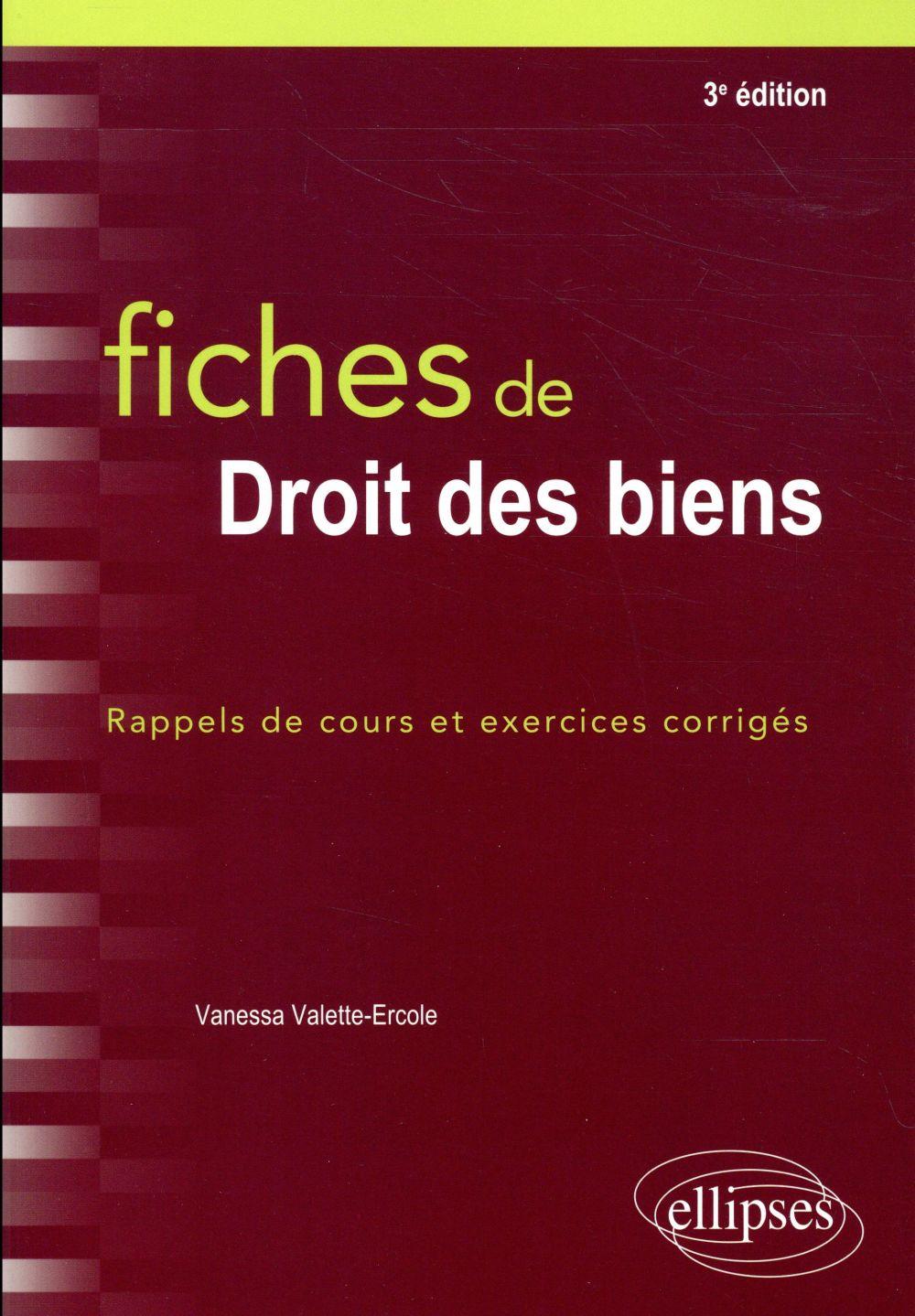 FICHES DE DROIT DES BIENS 3EME EDITION