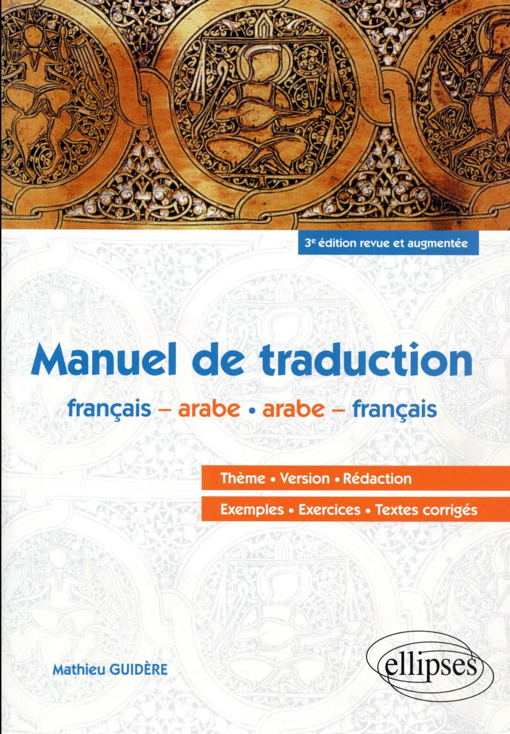 ARABE  -  MANUEL DE TRADUCTION (3E EDITION)