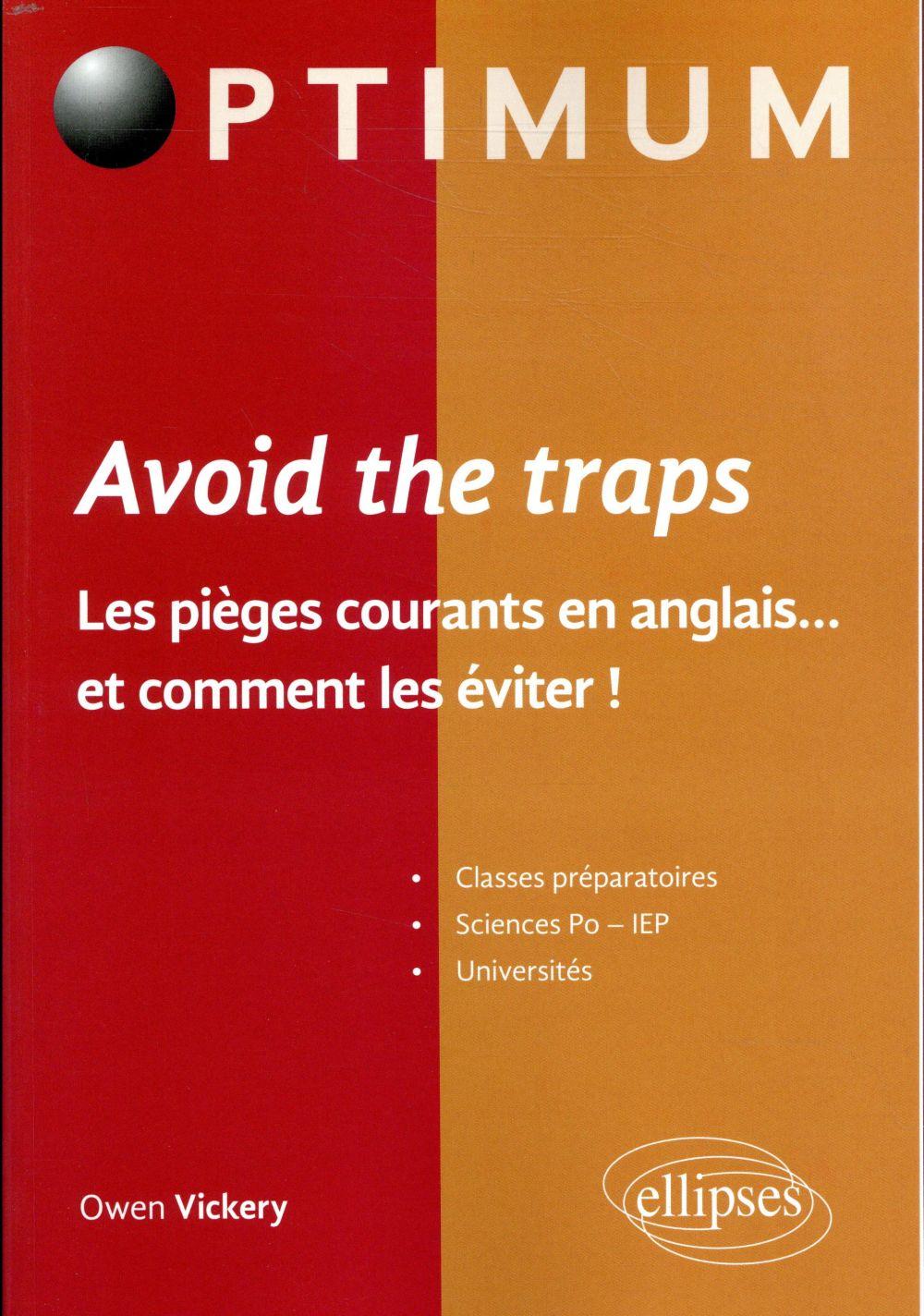 AVOID THE TRAP LES PIEGES COURANTS EN ANGLAIS ET COMMENT LES EVITER  ELLIPSES MARKET