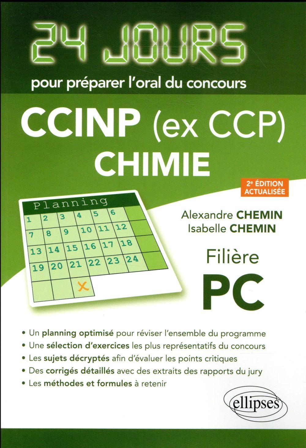 CHIMIE 24 JOURS POUR PREPARER L'ORAL DU CONCOURS XCINP (EX  CCP) FILIERE PC 2EME EDITION ACTUALISEE