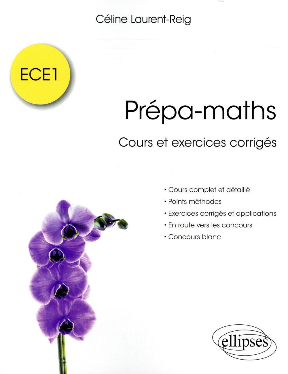 PREPA MATHS COURS ET EXERCICES CORRIGES ECE1