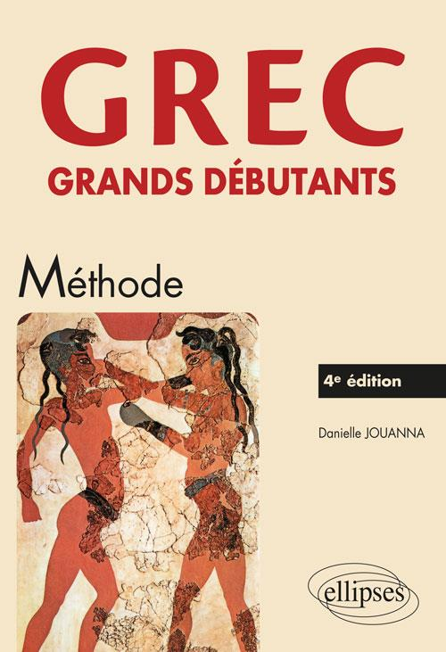 GREC GRANDS DEBUTANTS  -  METHODE (4E EDITION) JOUANNA DANIELLE ELLIPSES MARKET
