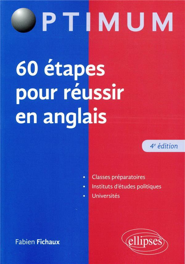 60 ETAPES POUR REUSSIR EN ANGLAIS (4E EDITION) FICHAUX FABIEN ELLIPSES MARKET