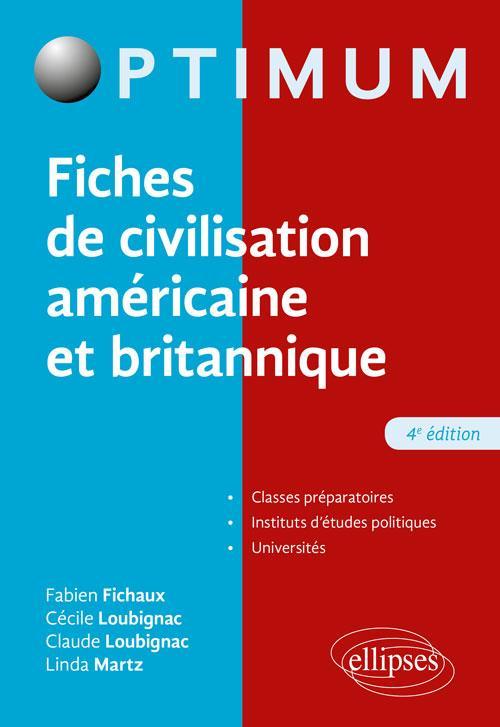 - FICHES DE CIVILISATION AMERICAINE ET BRITANNIQUE - 4E EDITION