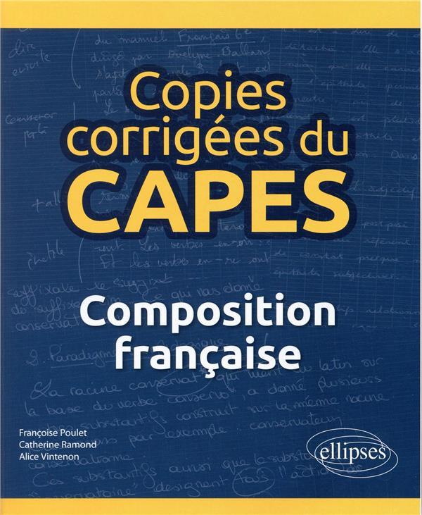 COPIES CORRIGEES DU CAPES - DISSERTATION FRANCAISE