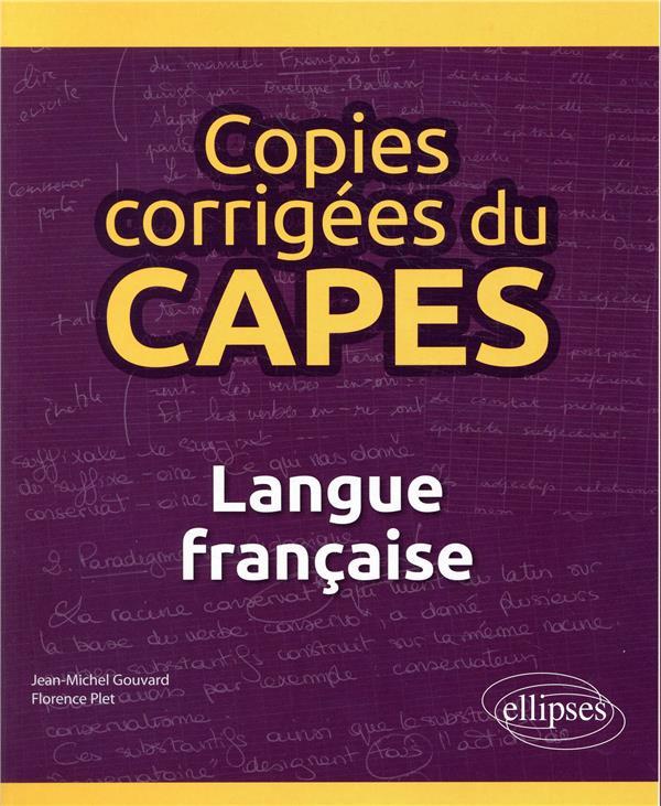 COPIES CORRIGEES DU CAPES - LANGUE FRANCAISE