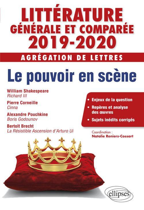 LITTERATURE GENERALE ET COMPAREE - AGREGATION DE LETTRES 2019-2020. POUVOIRS EN SCENE