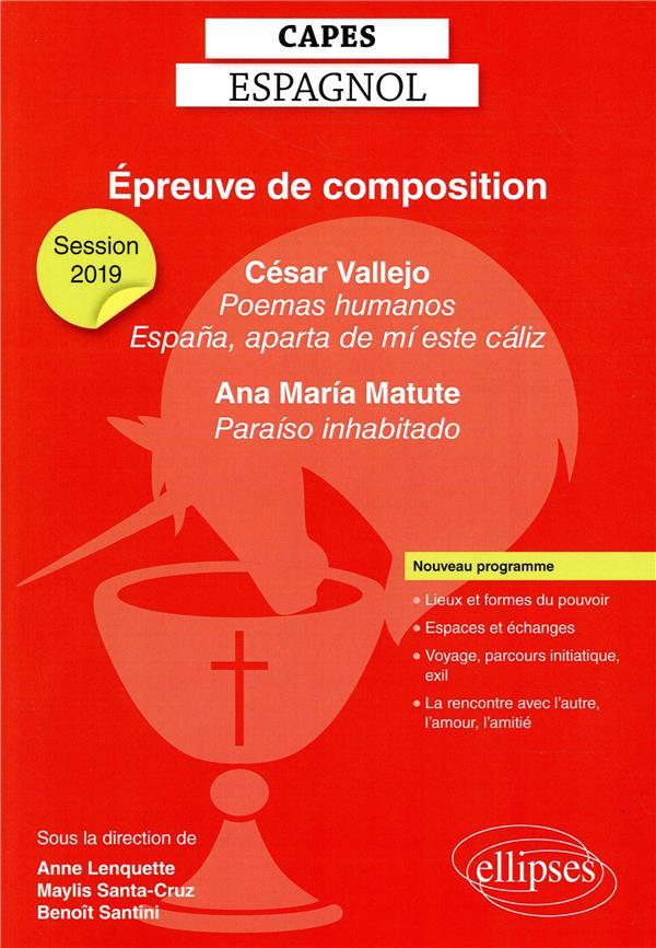 CAPES ESPAGNOL 2019. EPREUVE DE COMPOSITION. CESAR VALLEJO, POEMAS HUMANOS ET ESPANA, APARTA DE MI E
