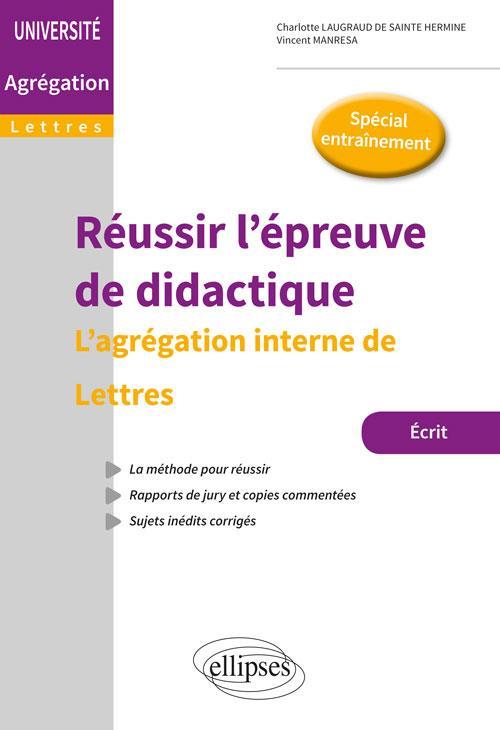 REUSSIR L'EPREUVE DE DIDACTIQUE  -  L'AGREGATION INTERNE DE LETTRES