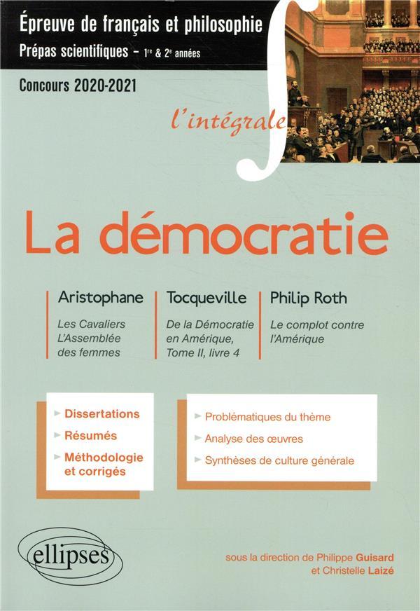 GUISARD/LAIZE - L'INTEGRALE SUR LA DEMOCRATIE. ARISTOPHANE, LES CAVALIERS, L'ASSEMBLEE DES FEMMES - TOCQUEVILLE, DE