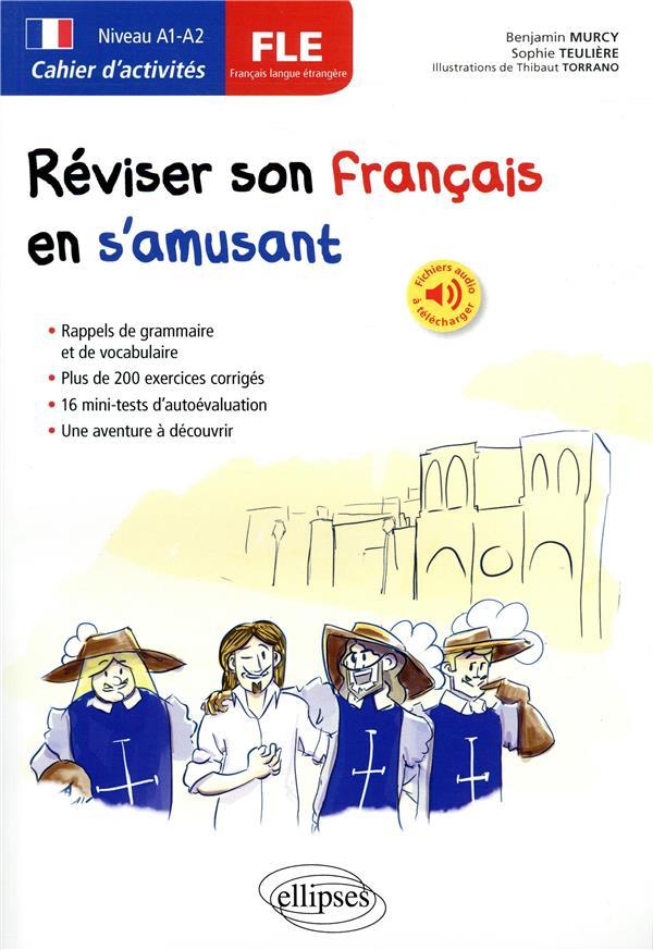 FLE     A1 B2     REVISER SON FRANCAIS EN S'AMUSANT
