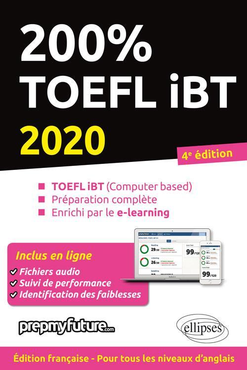 200% TOEFL IBT   4E EDITION 2020