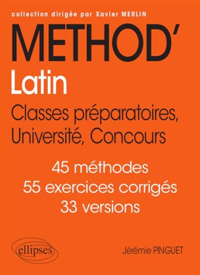 METHOD'LATIN  CLASSES PREPARATOIRES, UNIVERSITE, CONCOURS