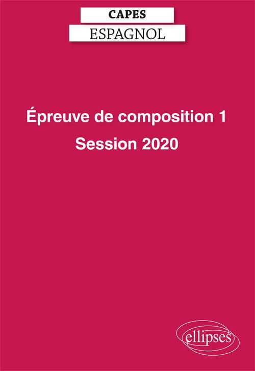 CAPES ESPAGNOL  -  EPREUVE DE COMPOSITION 1 (EDITION 2020)