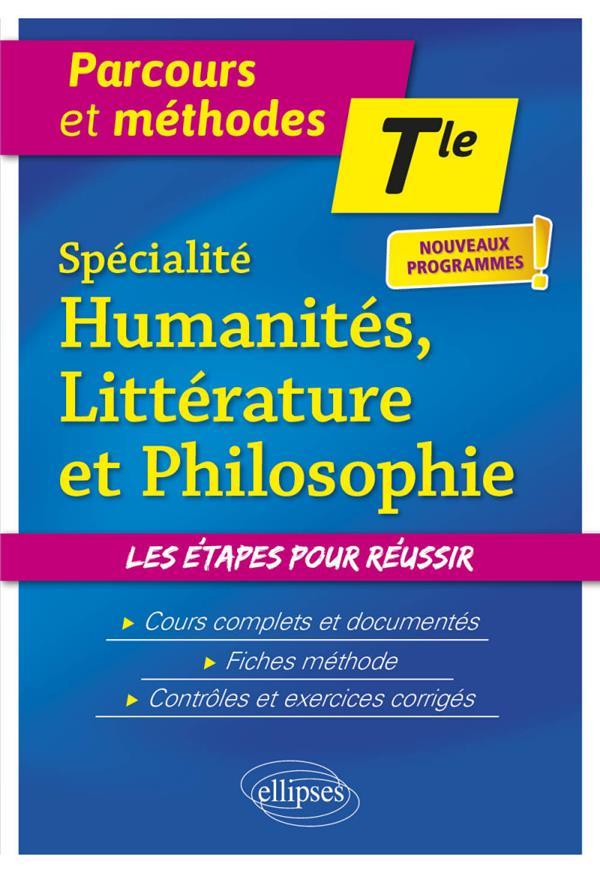 SPECIALITE HUMANITES, LITTERATURE ET PHILOSOPHIE. TERMINALE. NOUVEAUX PROGRAMMES CHEMINEAU/CLAVEAU ELLIPSES MARKET