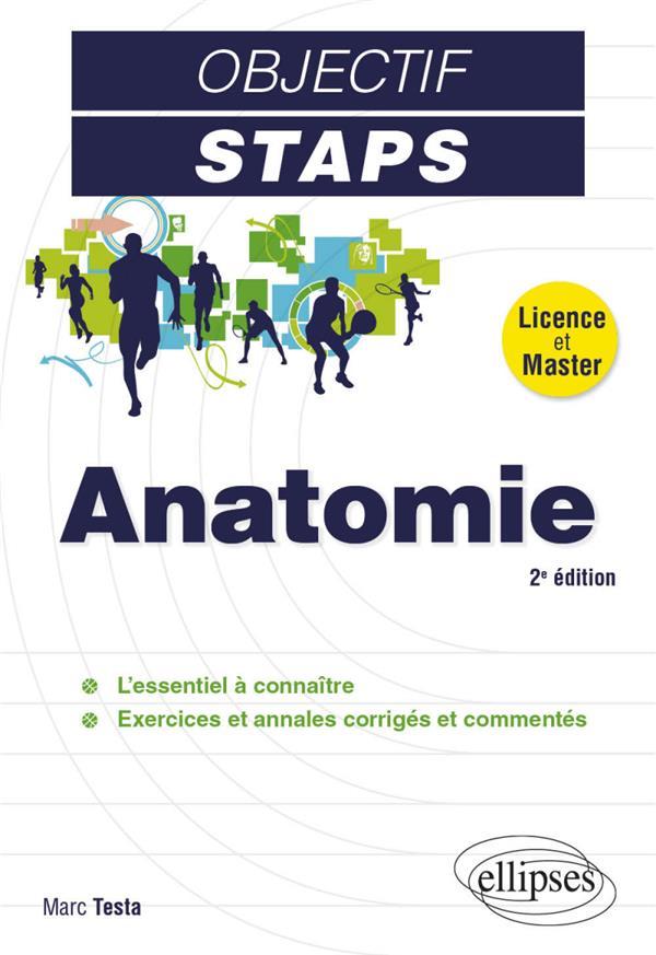 OBJECTIF STAPS  -  ANATOMIE (2E EDITION) TESTA MARC ELLIPSES MARKET