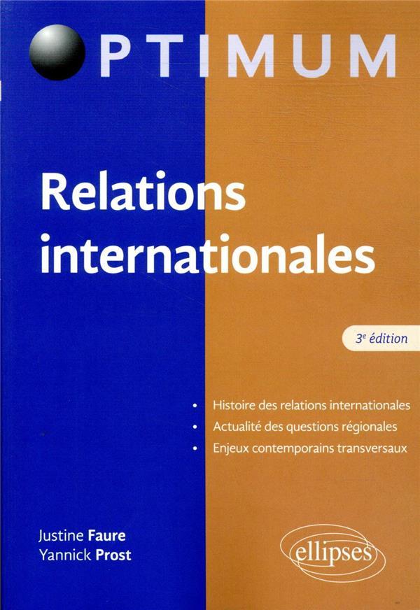 RELATIONS INTERNATIONALES (3E EDITION)