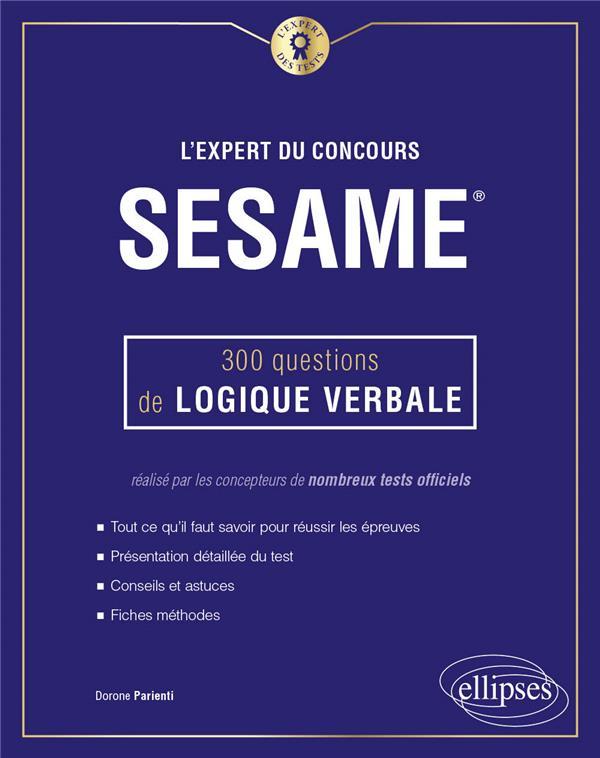 L-EXPERT DU CONCOURS SESAME - 300 QUESTIONS DE LOGIQUE VERBALE