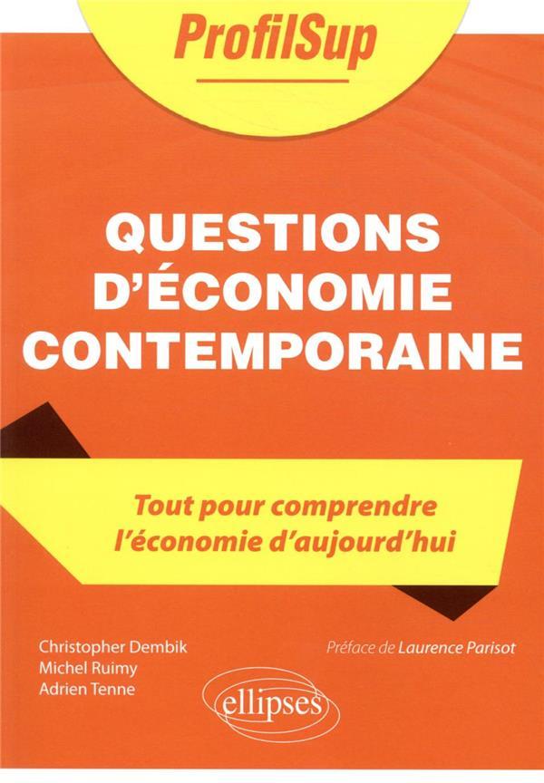 QUESTIONS D'ECONOMIE CONTEMPORAINE