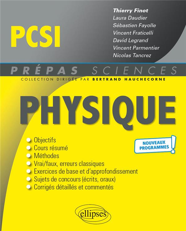 PHYSIQUE  -  PCSI  -  NOUVEAUX PROGRAMMES FINOT, THIERRY ELLIPSES MARKET
