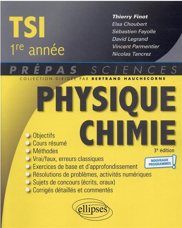 PHYSIQUE-CHIMIE  -  TSI 1RE ANNEE  -  NOUVEAUX PROGRAMMES FINOT, THIERRY ELLIPSES MARKET