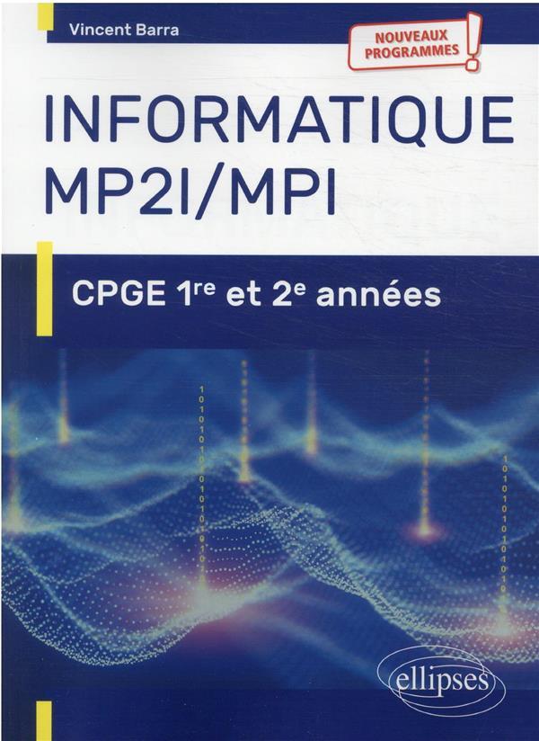 INFORMATIQUE MP2I ET MPI  -  CPGE 1RE ET 2E ANNEES NOUVEAUX PROGRAMMES