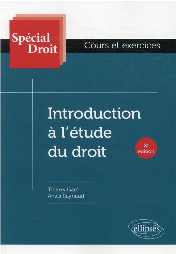 INTRODUCTION A L'2TUDE DU DROIT - 2E EDITION GARE, THIERRY ELLIPSES MARKET