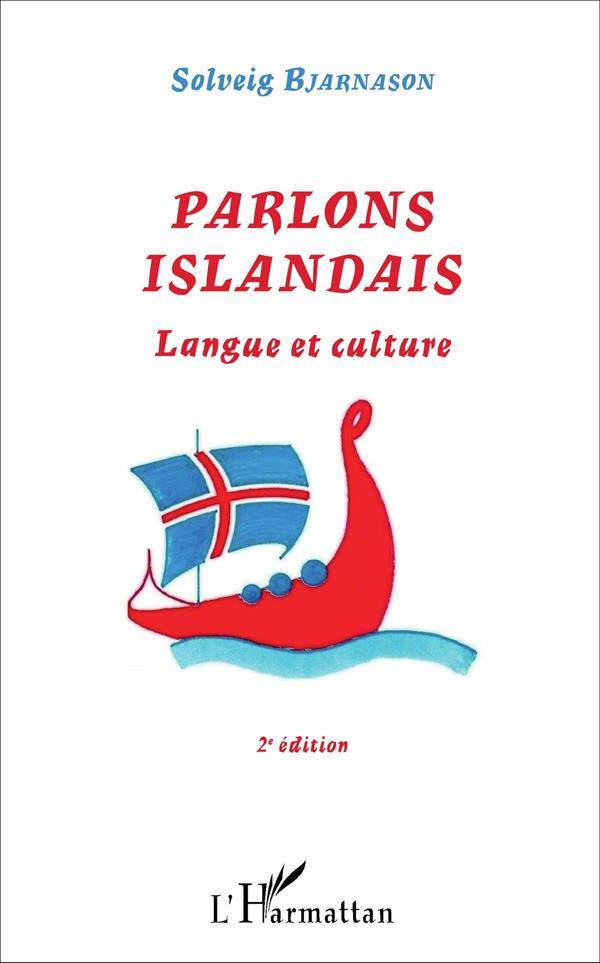 PARLONS ISLANDAIS  -  LANGUE ET CULTURE (2E EDITION)