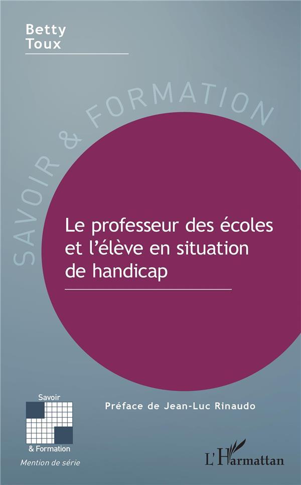 LE PROFESSEUR DES ECOLES ET L'ELEVE EN SITUATION DE HANDICAP