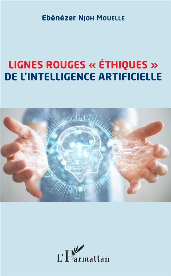 LIGNES ROUGES ETHIQUES DE L'INTELLIGENCE ARTIFICIELLE