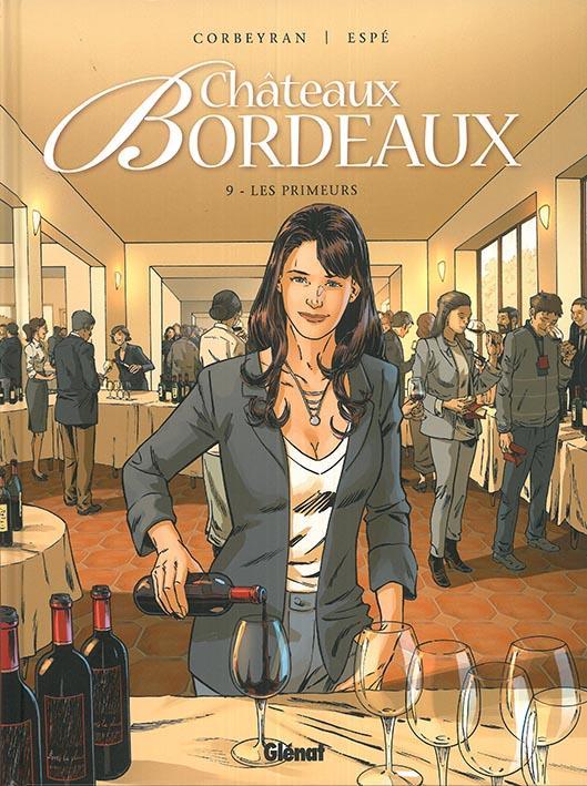 CHATEAUX BORDEAUX - TOME 09 - LES PRIMEURS CORBEYRAN GLENAT