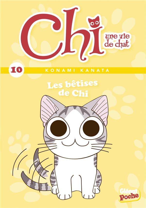 CHI - POCHE - TOME 10 - LES BETISES DE CHI