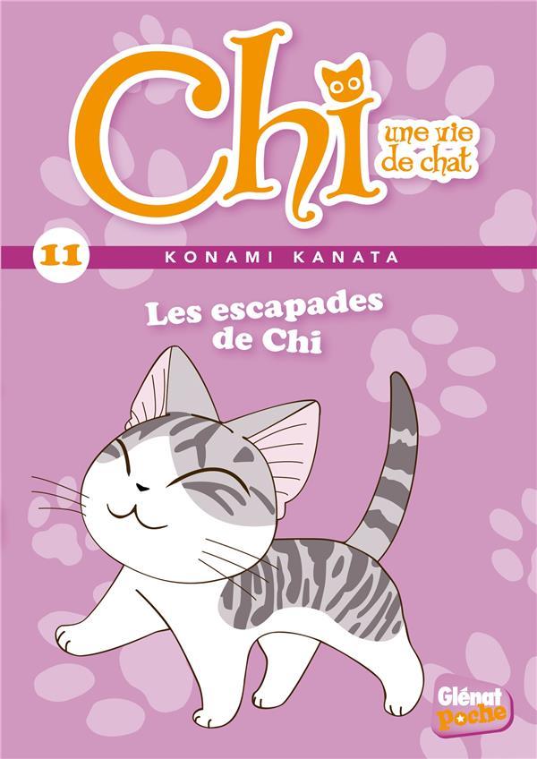 CHI  -  UNE VIE DE CHAT T.11  -  LES ESCAPADES DE CHI
