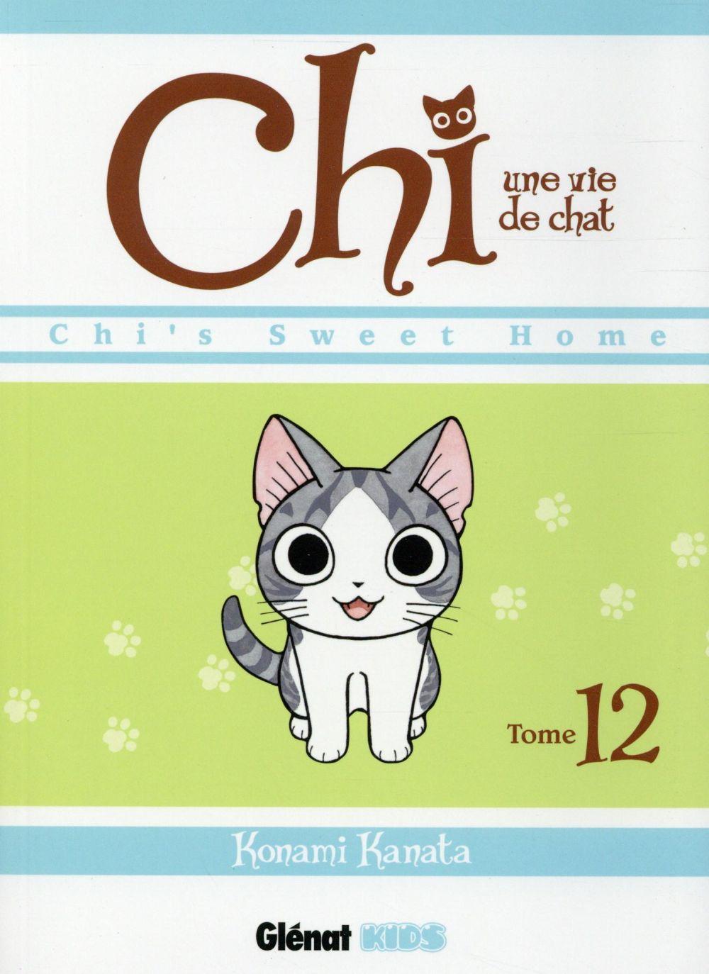 CHI - UNE VIE DE CHAT - TOME 12 KANATA KONAMI Glénat