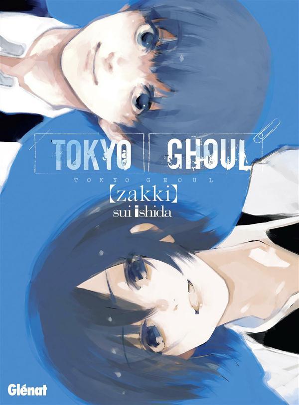 TOKYO GHOUL - ZAKKI Ishida Sui Glénat