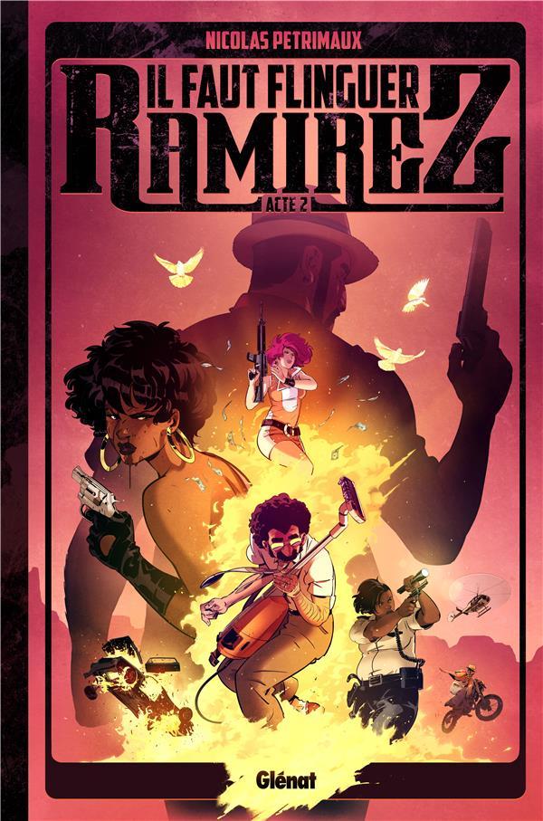 PETRIMAUX NICOLAS - IL FAUT FLINGUER RAMIREZ - TOME 02