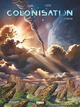COLONISATION - TOME 02 FILIPPI DENIS-PIERRE GLENAT