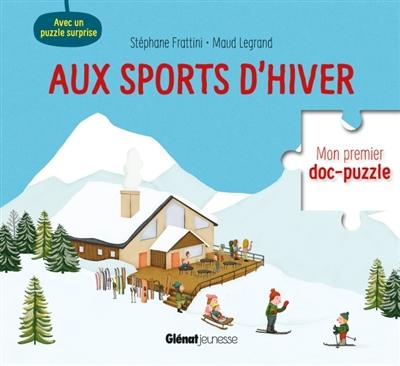 AUX SPORTS D'HIVER FRATTINI STEPHANE Glénat Jeunesse