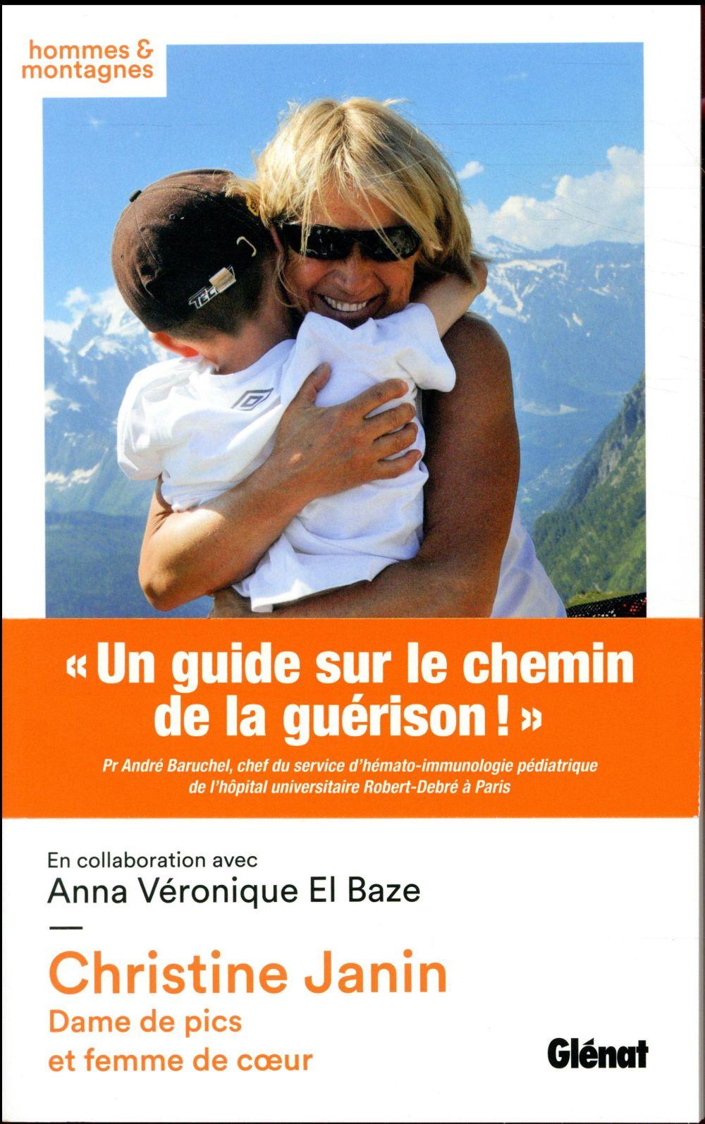 CHRISTINE JANIN  -  DAME DE PICS ET FEMME DE COEUR JANIN/EL BAZE Glénat