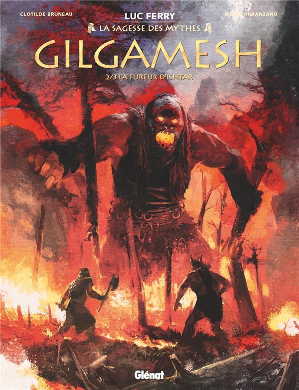 GILGAMESH T.2  -  LA FUREUR D'ISHTAR TARANZANO/BRUNEAU GLENAT