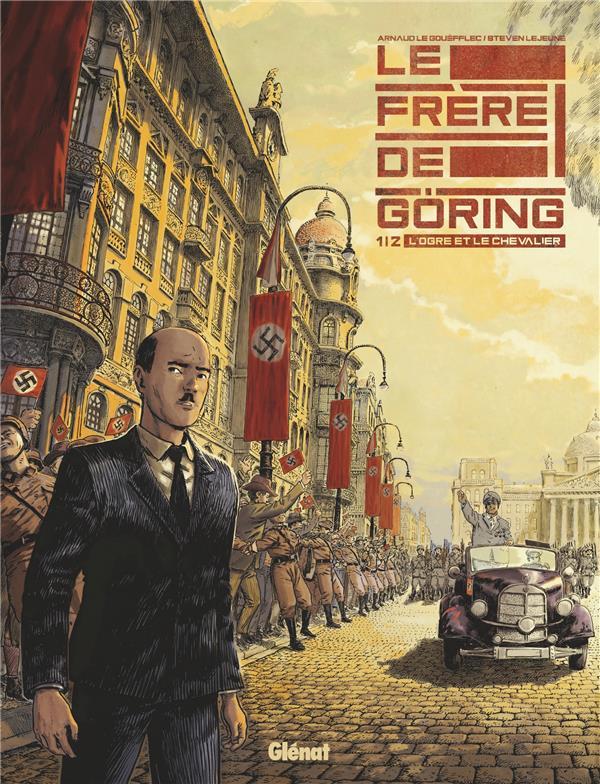 LE FRERE DE GORING - TOME 01 - LE GOUEFFLEC/LEJEUNE GLENAT